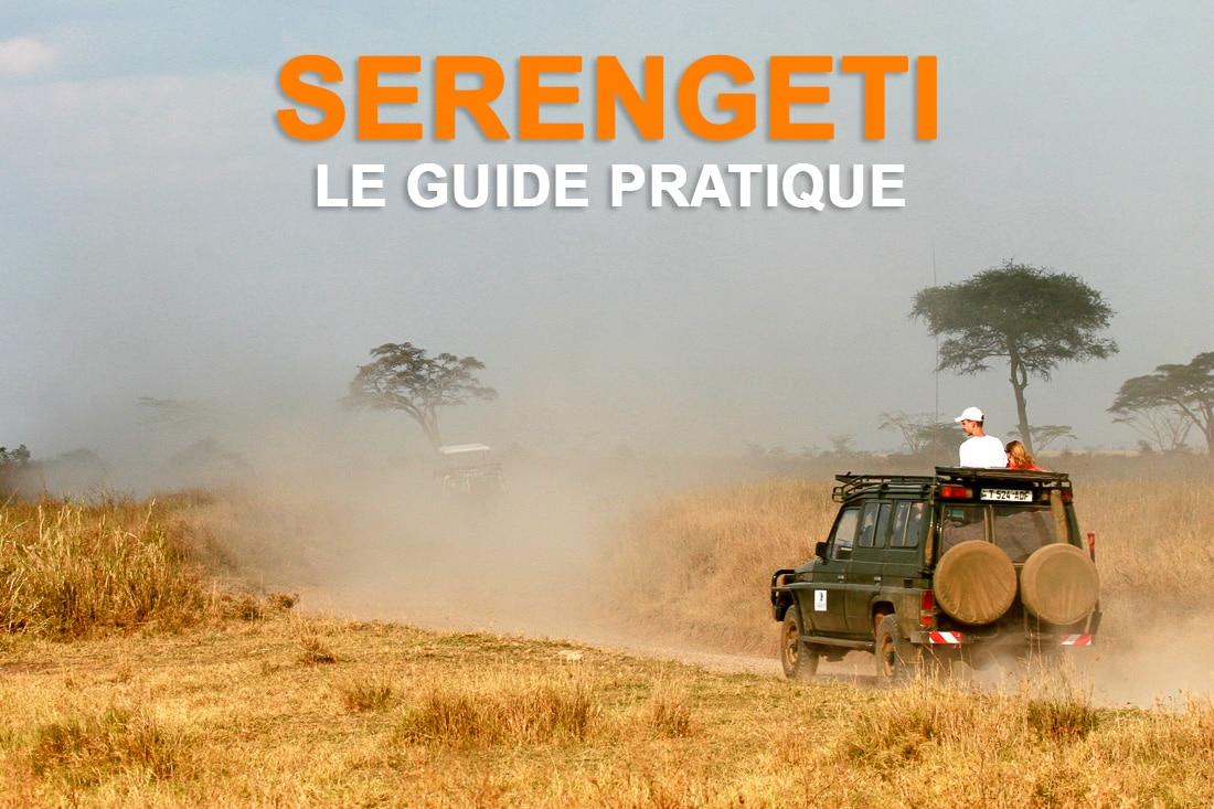 Serengeti guide pratique