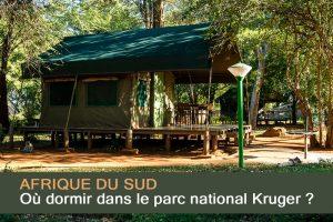Où dormir dans le parc national Kruger ?