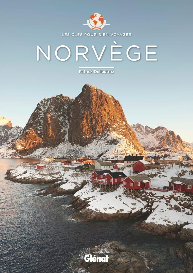 Norvège : les clés pour bien voyager